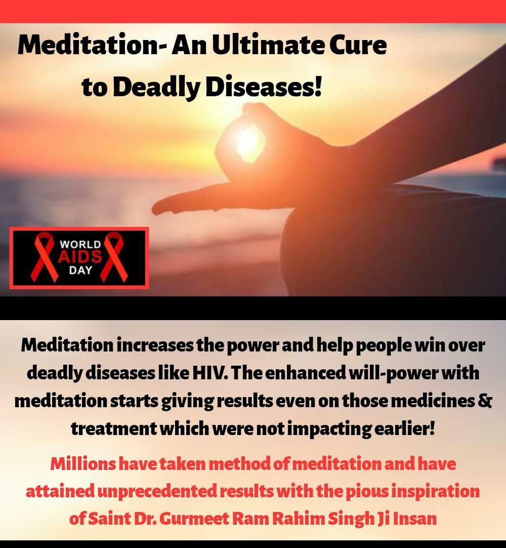 #WorldAidsDay Regular practice of meditation helps people to control thoughts. Meditation increase the power and help people win over deadly like HIV.