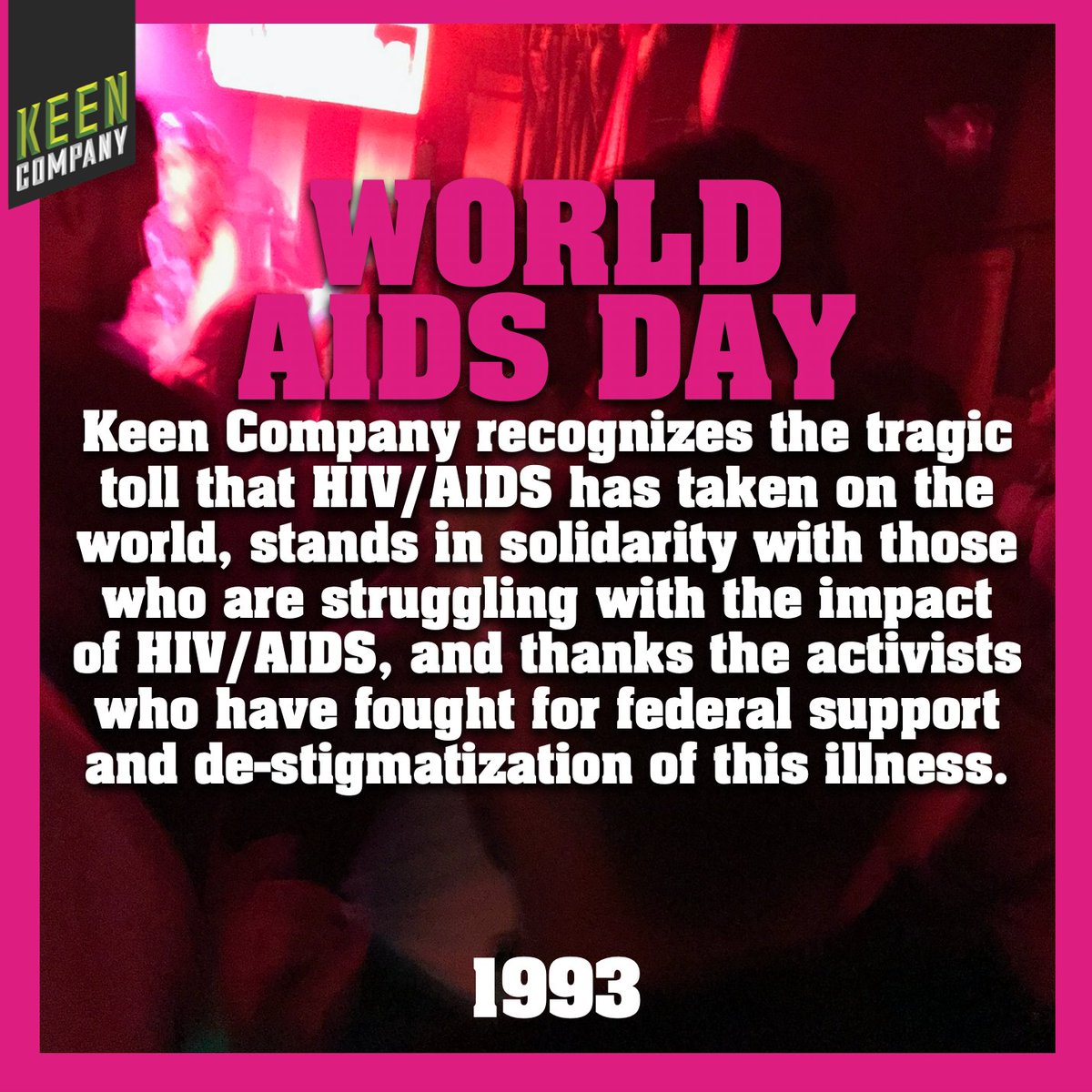 Today, Keen Company solemnly recognizes #WorldAidsDay.