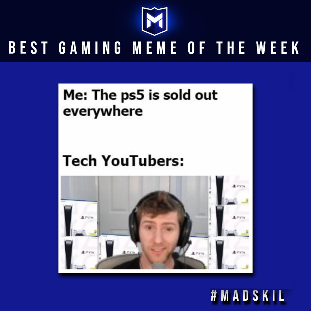 #Madskil's best gaming meme of the week!  When tech YouTubers get the upper hand 😆  If you have funny gaming related memes, comment them down below and get featured on next week's best gaming meme of the week!  #PhotoOfTheDay #Funny #meme #TuesdayVibe