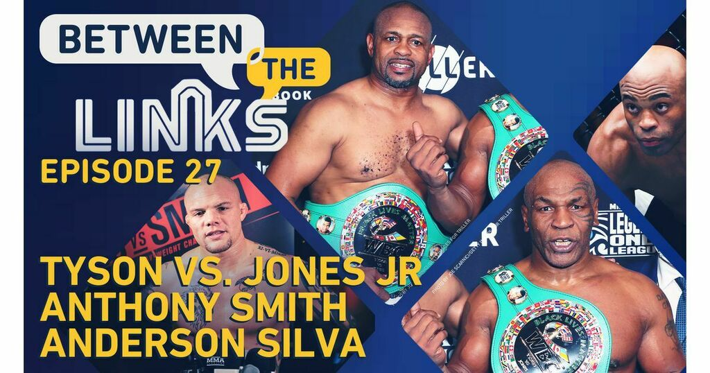 Between the Links: Mike Tyson vs. Roy Jones Jr. fallout, Anthony Smith's big win, Anderson Silva's next move   #UFCvegas14 #UFC255 #UFCFightnight #MMA #UFC