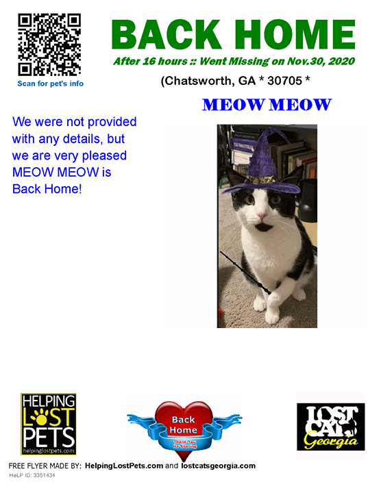 **FACEBOOK LINK:  ** #BACKHOME   We are so happy Meow Meow is back home after 16 hours!!  We were not provided with any details, but we are very pleased MEOW MEOW is Back Home!  Welcome Home Meow Meow!!