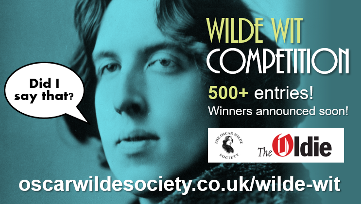 The Wilde Wit Competition sponsored by @OscarWildeUK  and @OldieMagazine has closed with more than 500 entries! The judging begins now - thanks to everyone who entered. Now we're judging... #wildewit #oscarwilde