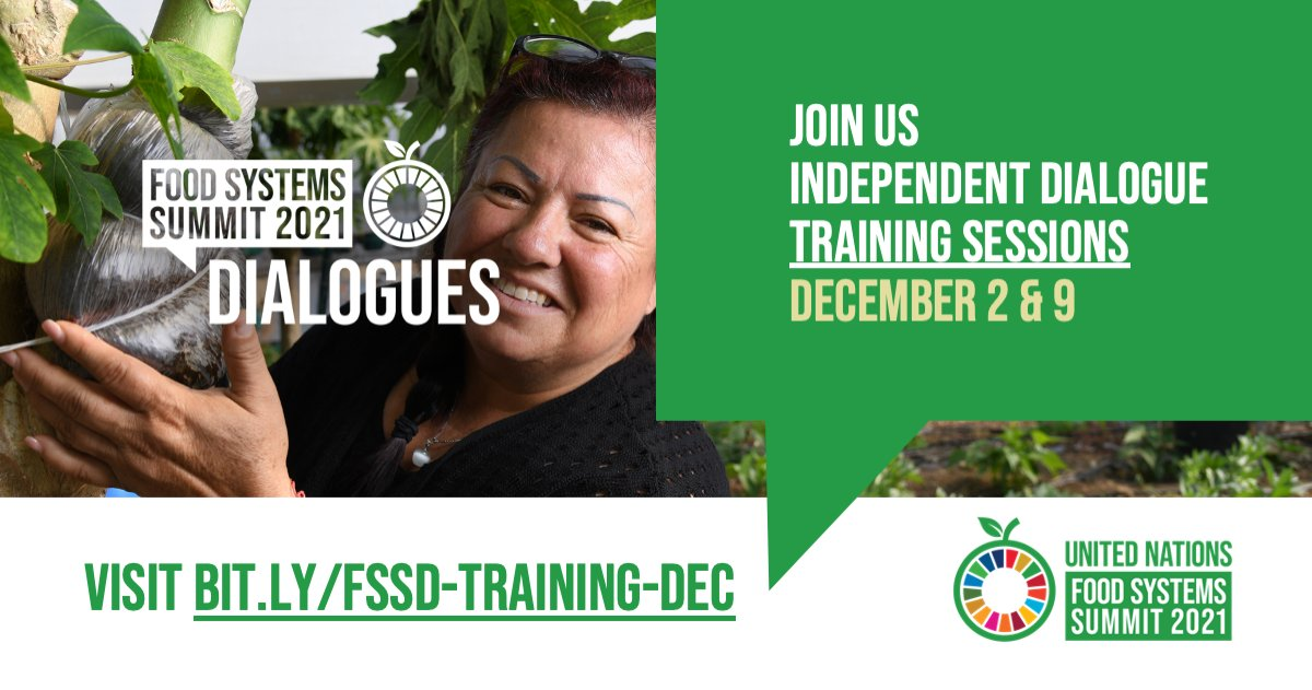 A @FoodSystems Independent #SummitDialogue offers an opportunity for all citizens to engage directly in proposing pathways towards sustainable #foodsystems. If you want to convene one then join us for tmrw's training session:  🗓 Dec 2 & 9 Register here 👉