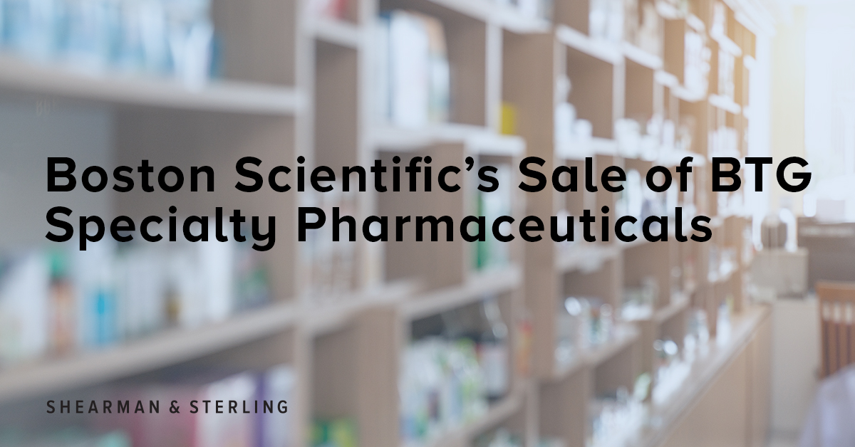 We are representing Boston Scientific in the pending sale of BTG Specialty Pharmaceuticals to SERB SAS & Stark International Lux S.A.R.L., portfolio companies of private equity firm Charterhouse Capital Partners, for a cash purchase price of $800 million. https://t.co/3OTkTAGFp3 https://t.co/at76IVkekp