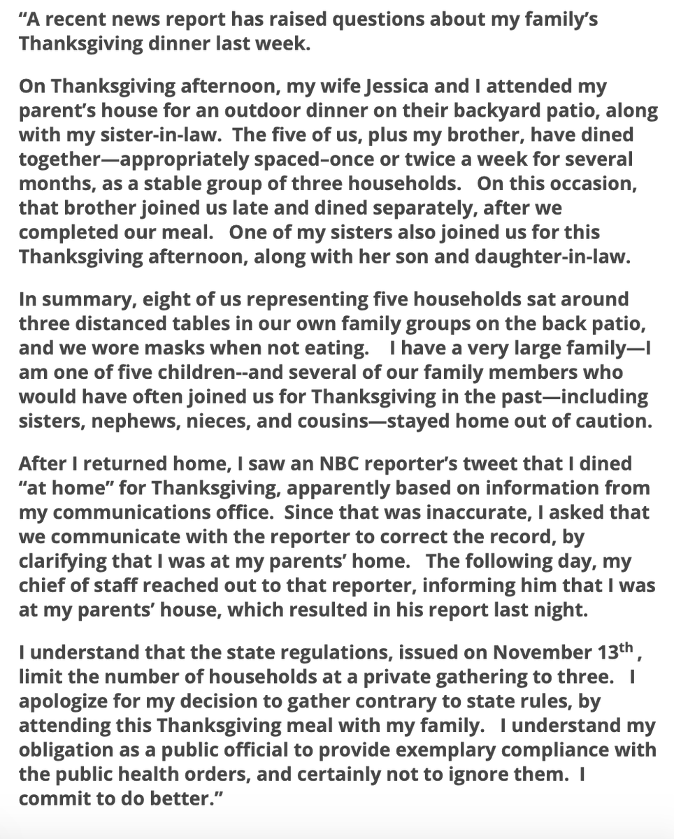 I apologize for my decision to gather for Thanksgiving with my family, contrary to the rules. I understand my obligation as a public official to provide exemplary compliance w/ public health orders, & not to ignore them. I commit to do better. My statement: