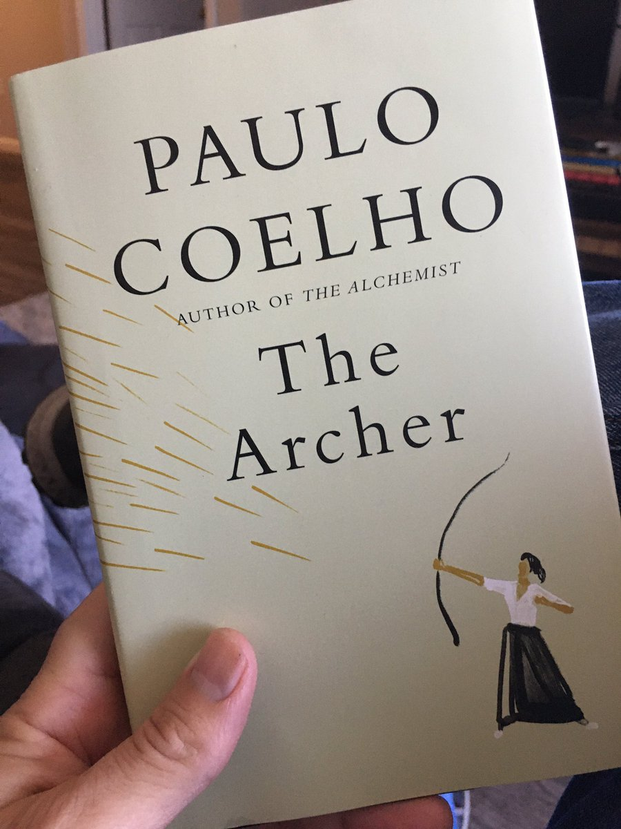 @paulocoelho your words speak of Truth and the Way... Muito Obrigado... Oss! #TheArcher #Bestseller #tuesdaymotivations
