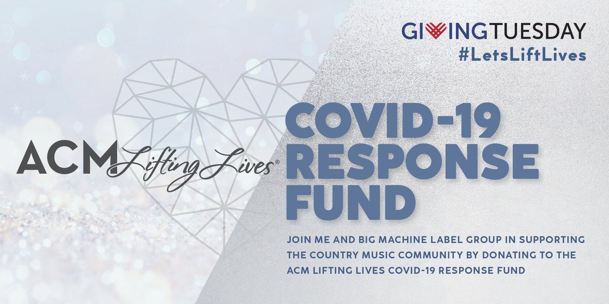 Join me and @BigMachine in supporting @ACMawards Lifting Lives COVID-19 Relief Fund this #GivingTuesday Donate here: