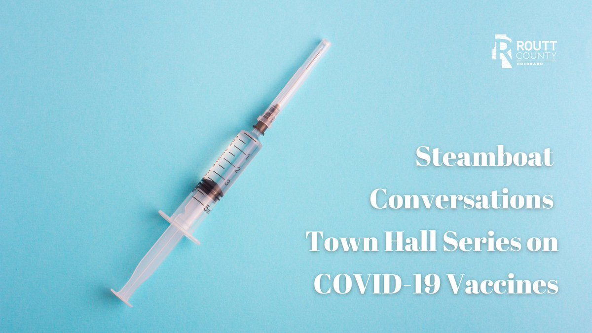 Learn more about this event at   #routtcounty #cityofsteamboatsprings #covid19 #vaccine