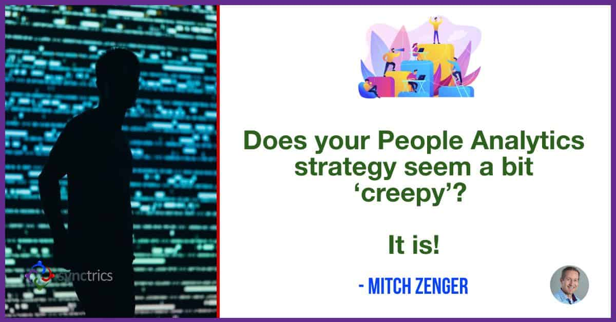 Why are companies creating such 'creepy' People Analytics strategies? We need to spend more time questioning how we will use employee data! @mitchzenger @synctrics https://t.co/oDqL11oFQJ  #FutureOfWork #Learning #HackingHR #PeopleAnalytics #Goals #Culture #Synchronize #Goalvana https://t.co/0837IHC9au