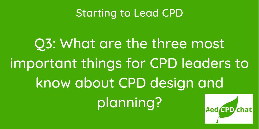 And it's already time for our final question this evening… Don't forget the hashtag too! #edCPDchat
