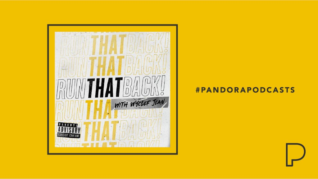 RunThatBack is a one of a kind show for music lovers of any type, everywhere. Join legendary host, @wyclef, as he interviews heavy hitters from all walks of life, from music to sports to politics and beyond.  #PandoraPodcasts