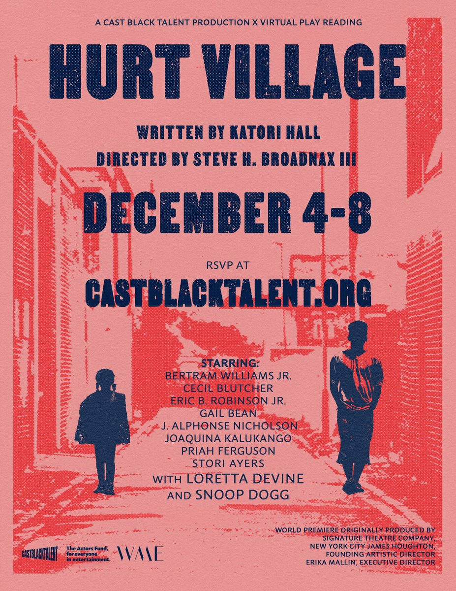 We're back, back, back again for our first installment of our virtual play reading series in partnership with @WME.  Join us December 4-8 for a reading of Hurt Village by @KatoriHall . You'll regret missing this stellar cast! RSVP @