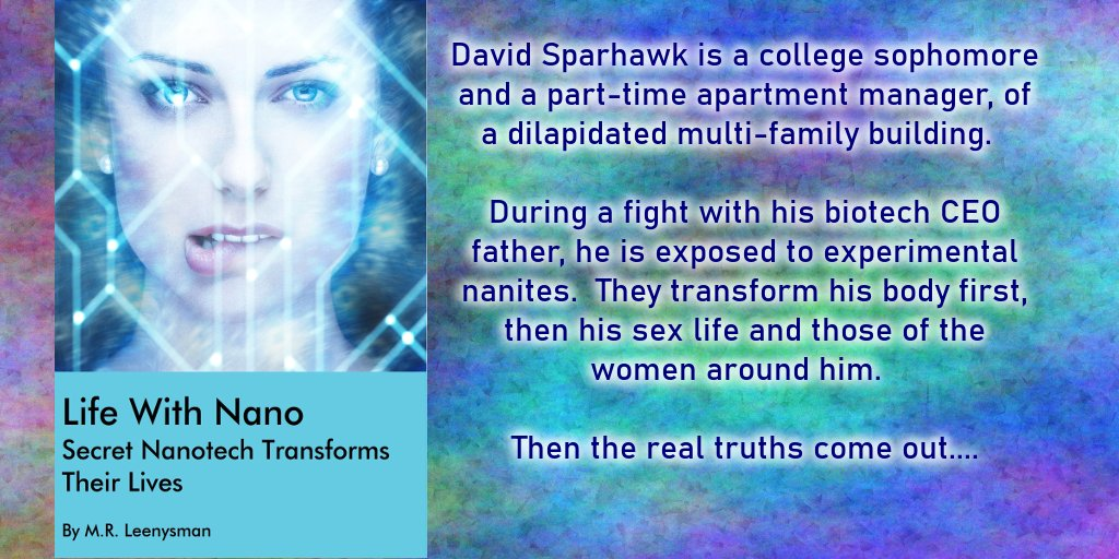 ❤ Life With Nano ❤  When college student David is exposed to experimental nanites during a fight with his biotech CEO father, his whole life starts to change, starting with his effect on the women around him...  https://t.co/J4PBs4K2Bt  #erotica #scifi #scifierotica https://t.co/jw5ZwidrmP