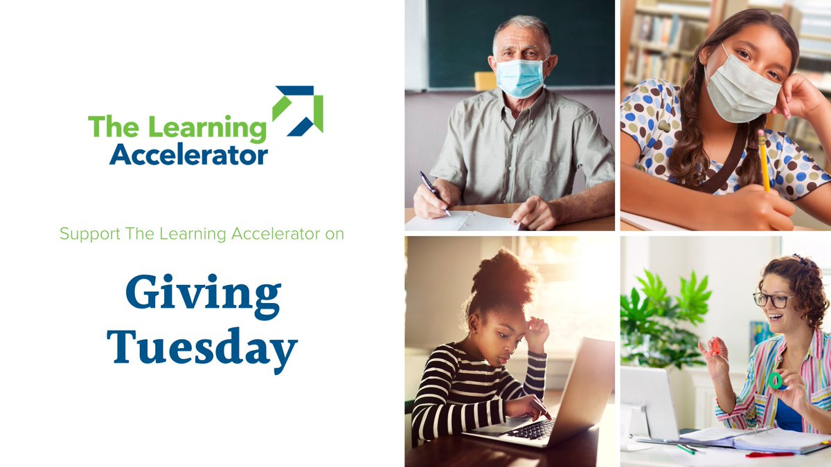 This #GivingTuesday, consider supporting the work of The Learning Accelerator!