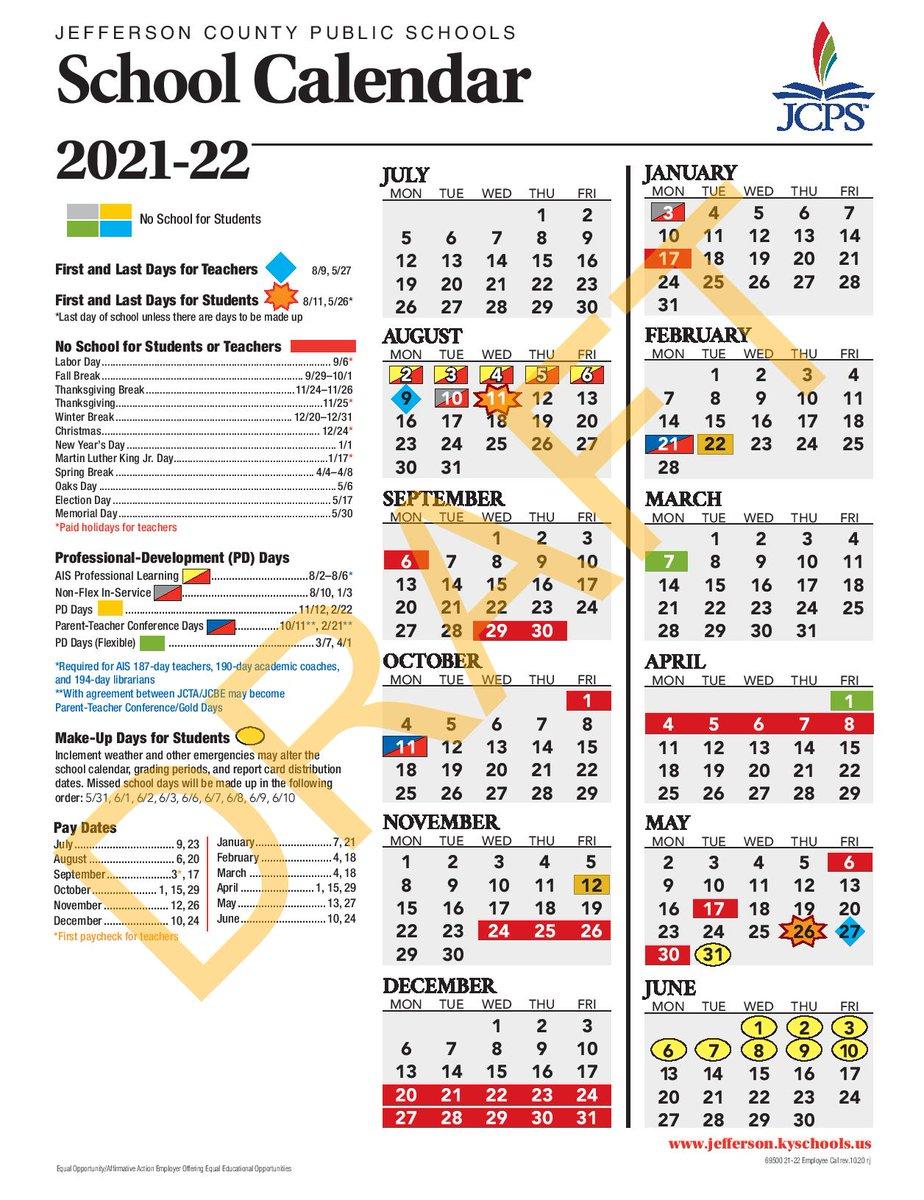 Spring Break 2022 Calendar.Jcps On Twitter The Board Approved The 2021 2022 School Calendar Highlights Include A Mid August Start Date A Fall Break In Late September Early October A Winter Break A Spring Break