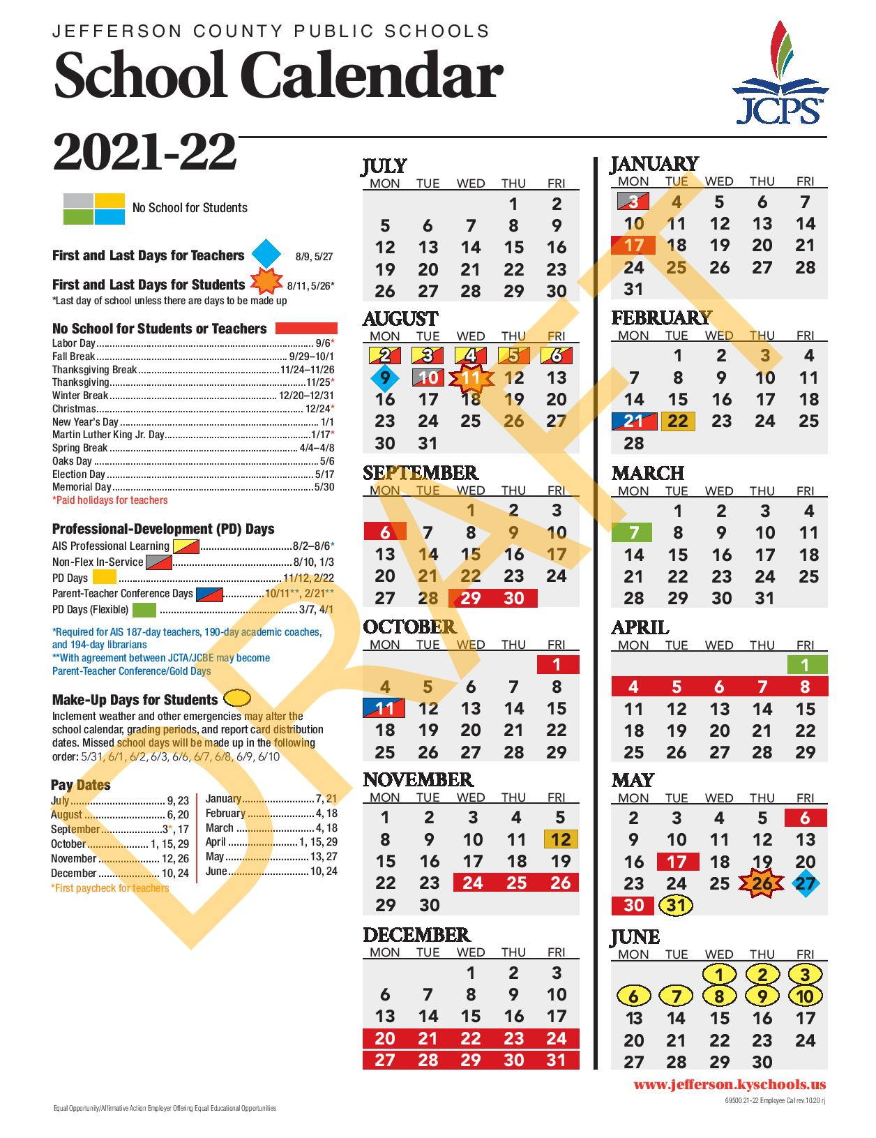 Uofl Academic Calendar 2022.Jcps On Twitter The Board Approved The 2021 2022 School Calendar Highlights Include A Mid August Start Date A Fall Break In Late September Early October A Winter Break A Spring Break