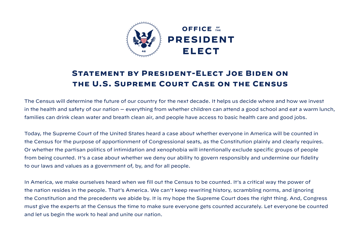 Replying to @Transition46: Statement by President-elect Biden on the U.S. Supreme Court case on the Census.