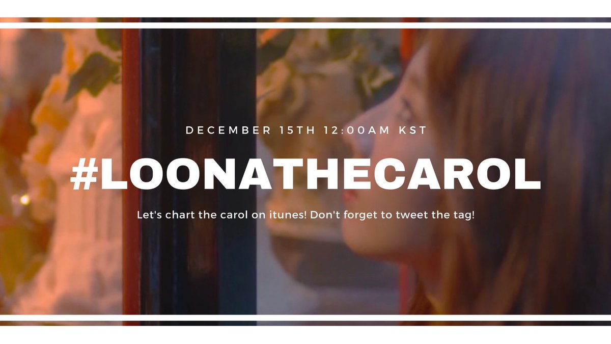 On December 15th, at 12am kst (Loona o clock) fanbases will be attempting to chart The Carol #1 on iTunes. Therell be fanart activities and streaming parties as a way to commemorate the festive season and Haseuls debut! Please join!! #LOONA #이달의소녀 @loonatheworld