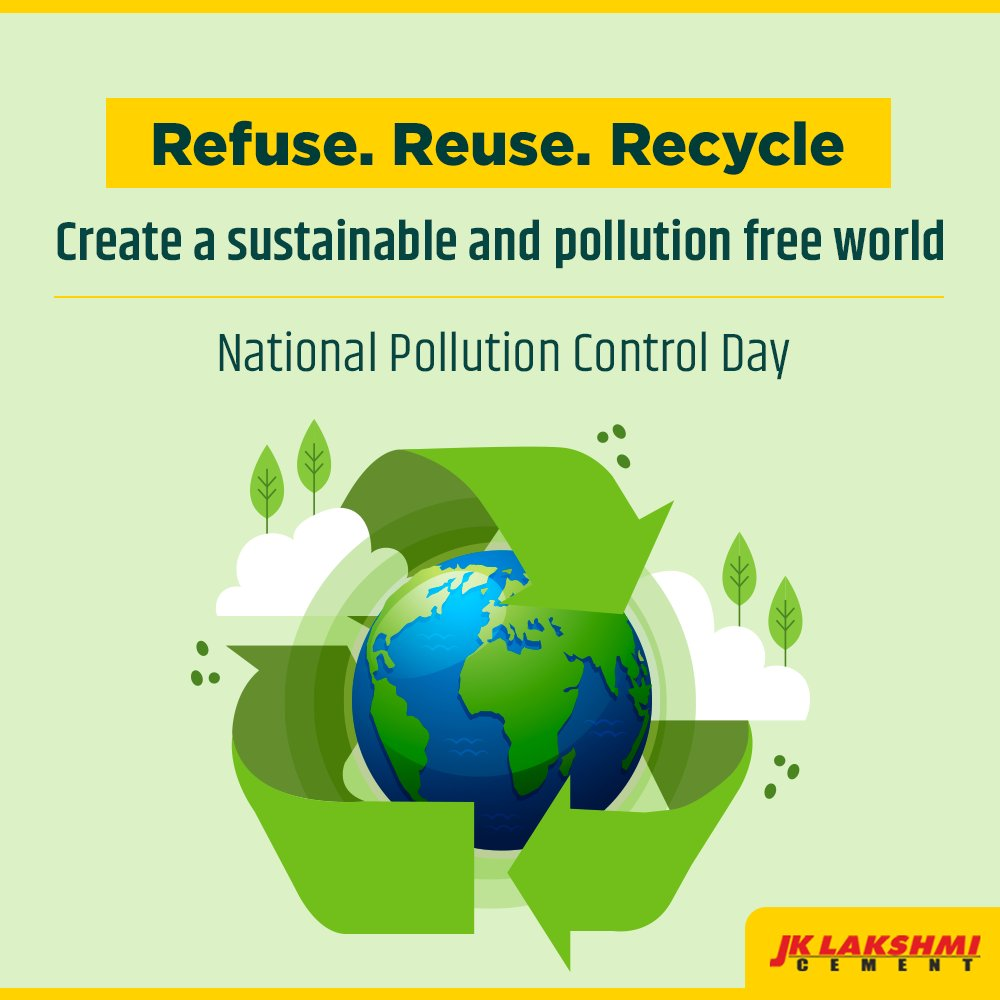 At JK Lakshmi Cement, we believe in building a world that safe, secure and pollution free. Let's work together to cleanse our planet.  #NationalPollutionControlDay