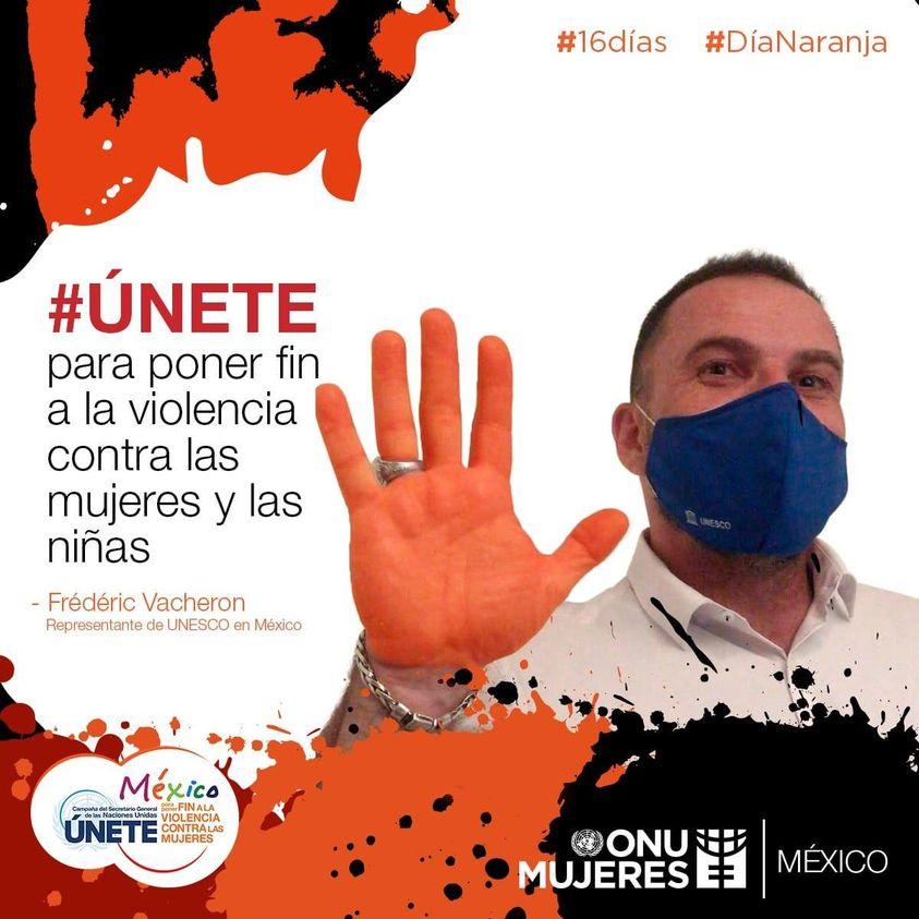 Las y los representantes de Naciones Unidas se unen a la conmemoración de los #16Días de activismo. Tú también #Únete #DíaNaranja @UNESCOMexico