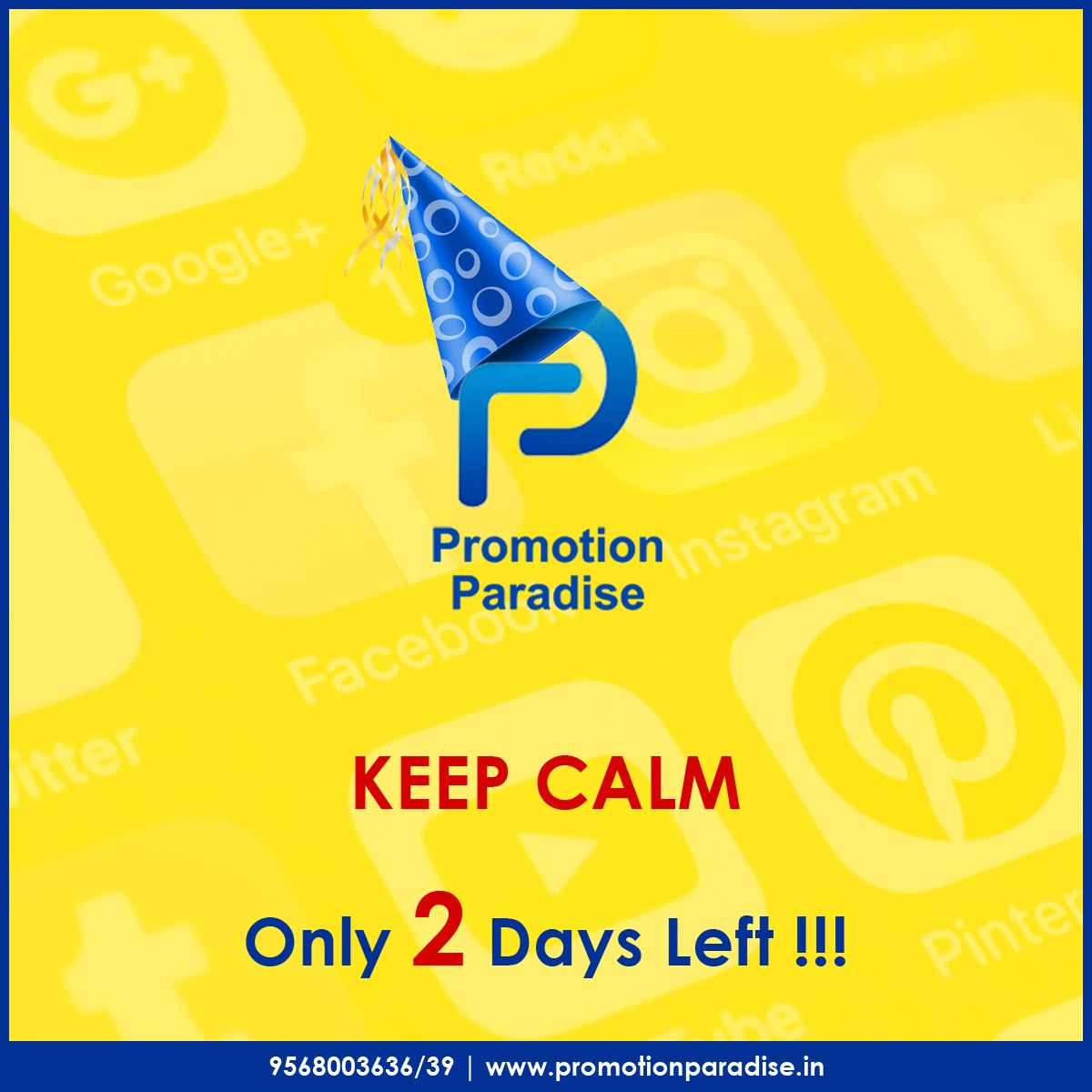 Keep calm and let the countdown begins. 2 days to go!!  #Anniversary #Celebrations #2DaysLeft #YearsOfExcellence #Expertise #DigitalMarketing #Marketing #Promotions #DigitalMarketingStrategy #PromotionParadise #Meerut