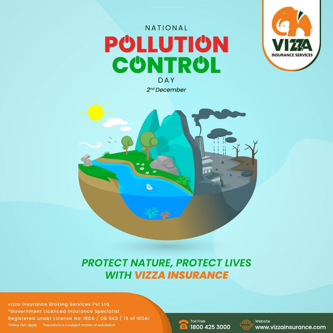 Protect Nature, Protect Lives with Vizza Insurance  #NationalPollutionControlDay2020 #VizzaInsurance #HealthInsurance #pollutionfree #india #Chennai #nature #ProtectNature