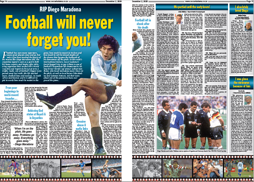 Its been a real honour to work on a tribute for the late Diego Maradona. Thanks to @LMatthaeus10, @QuintonFortune and Teko Modise for their input on one the greatest players the game has ever seen. Diego - football will never forget you! Read it in this weeks @Soccer_Laduma