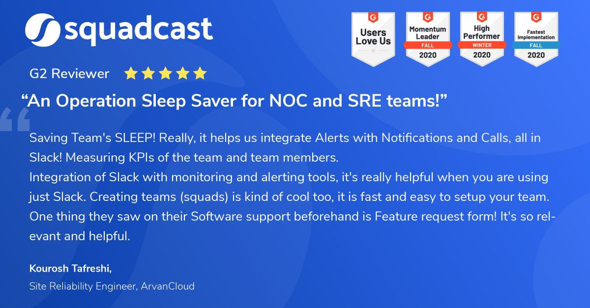 """A well rested team is a happy team🙌.  Here's another great customer review of @squadcastHQ by Kourosh Tafreshi, SRE @ArvanCloud  """"An Operation Sleep Saver for #NOC and #SRE teams"""" Make #Oncall less stressful. Try @squadcastHQ for free:   #customerreview"""