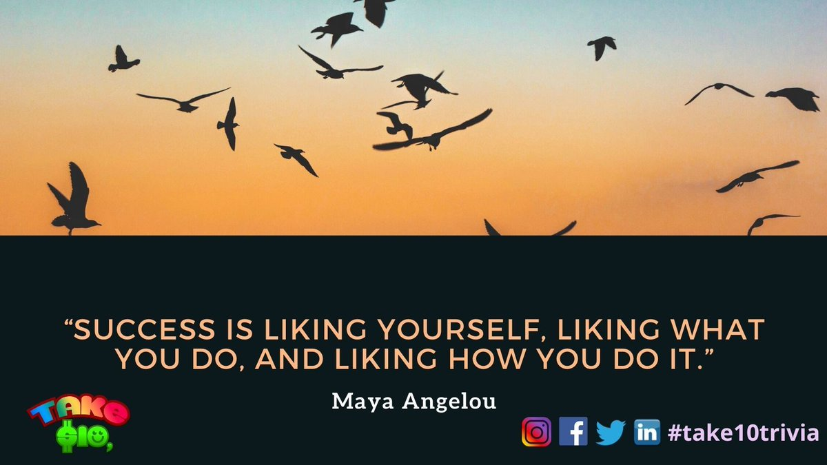 "❗️❗️Good Morning❗️❗️  ""Success is liking yourself, liking what you do, and liking how you do it.""  - Maya Angelou  #take10trivia #PowerYourDreams #goodmorning #trivia #Giveaway #quiz #Dreams #goals #motivation #love #quotes #success"