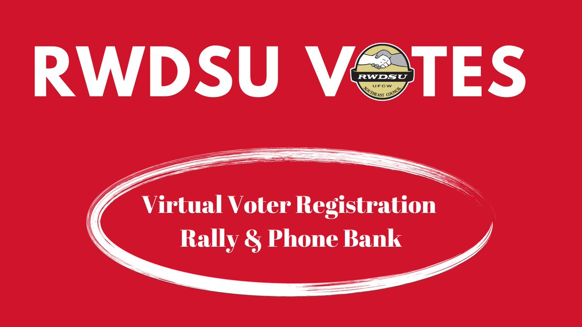 Let's #GetOutTheVote in Georgia! Join @RWDSU Southeast Council President Edgar Fields, @staceyabrams, and more guests this Friday, Dec 4 at 11 AM for a virtual voter registration rally and phone bank! #1u Register here: actionnetwork.org/events/virtual…