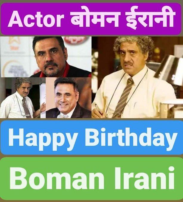 Happy Birthday  Boman Irani