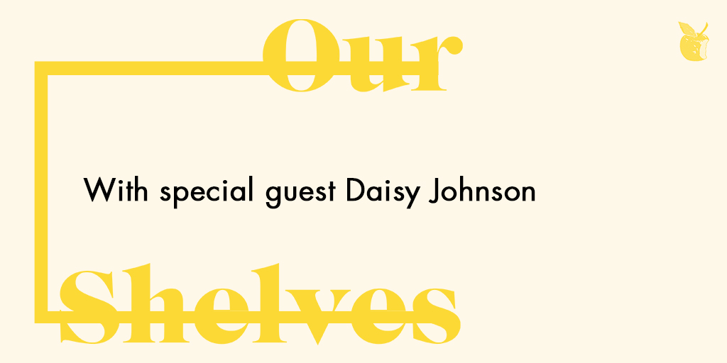 Have you listened to the latest episode of #OurShelves, starring @djdaisyjohnson? Listen here: fal.cn/3bXYj 🎧 Never miss an episode, subscribe to OurShelves wherever you listen to podcasts.