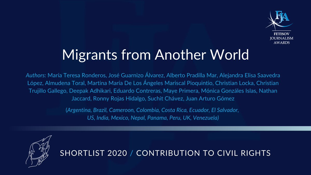 We continue posting the shortlisted entries for #FetisovJournalismAwards2020.  Category: Contribution to Civil Rights Title: Migrants from Another World #MigrantesDeOtroMundo  To read this collaborative, cross-border investigation click here https://t.co/DWTSnkWx7A  #Shortist2020 https://t.co/70tRqflP8U