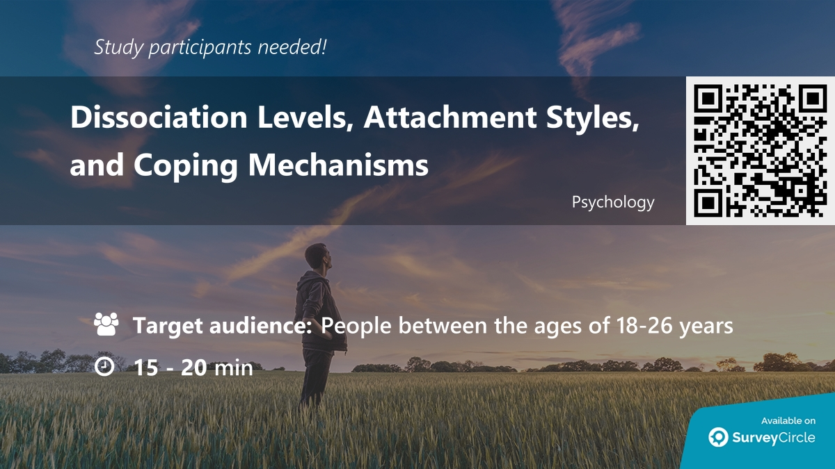 """Participants needed for online survey!  Topic: """"Dissociation Levels, Attachment Styles, and Coping Mechanisms""""  via @SurveyCircle  #dissociation #AttachmentStyles #CopingMechanisms #coping #attachement #psych #survey #surveycircle"""