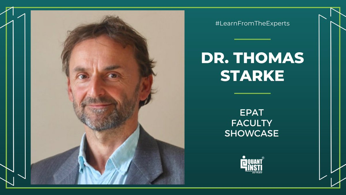 An expert panel of well-known rockstars of the domain, experienced traders and market practitioners form the faculty pool of EPAT. Today, we feature @DrTomStarke in our EPAT FACULTY SHOWCASE.  About EPAT: https://t.co/YOITfUCPLW  #LearnFromTheExperts #EPAT #faculty #algotrading https://t.co/8TWTpRQhjf