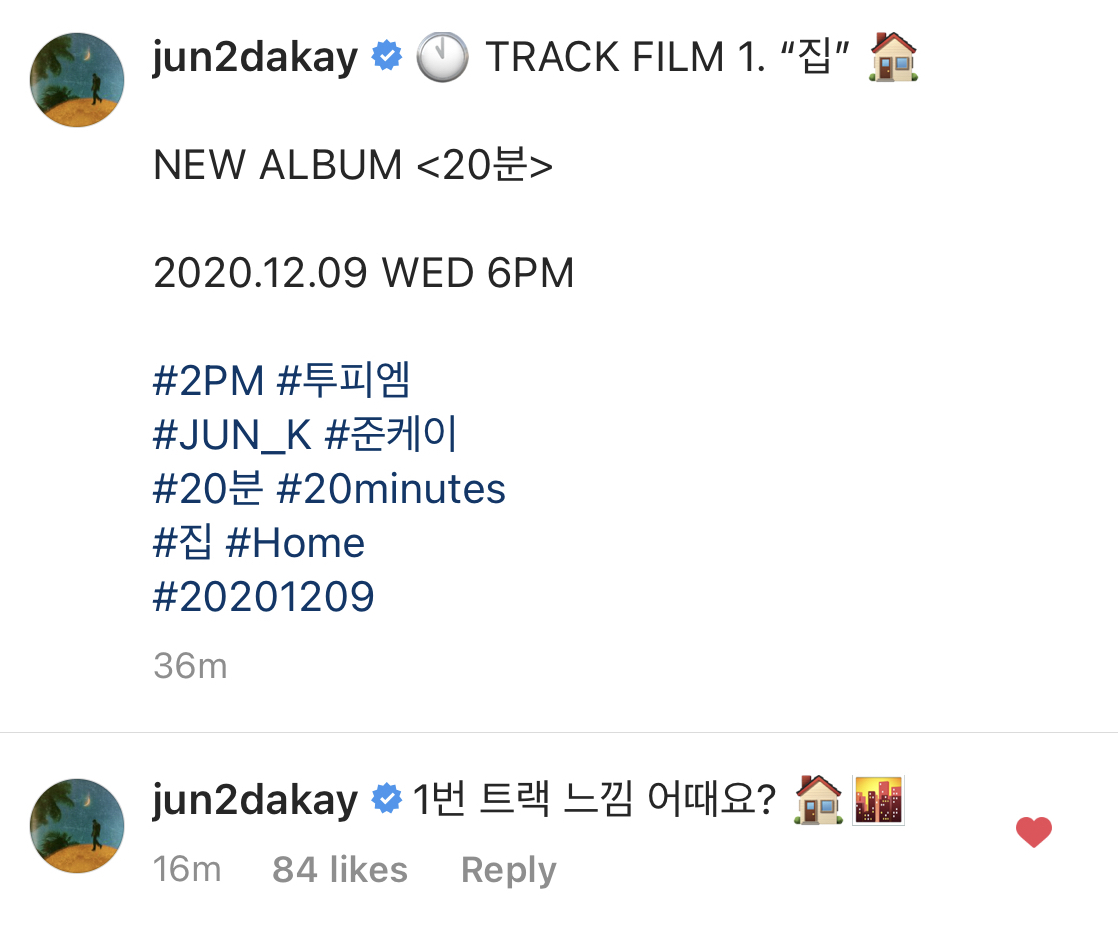 [IG] 201203 @Jun2daKAY's additional comment on his IG post #Jun_K  How do you feel about the 1st track?🏠🌆   #20분#20minutes #집#Home