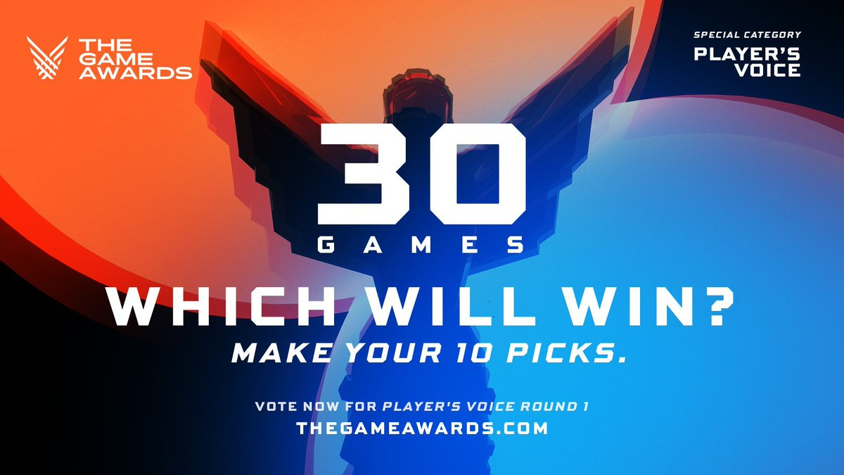 Now it's time for you, the fans, to 100% select the winner in a #TheGameAwards category.  Player's Voice voting  now open -- 30 games, pick your top 10.  Then we eliminate 20 on Friday, and you vote again in round 2.  Watch the results live!