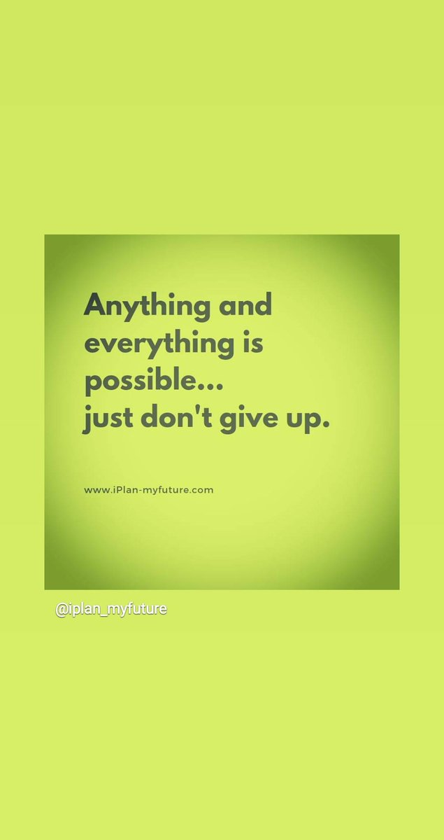 Anything and everything is possible  .. just don't give up.   #iplanmyfuture #hustle #bestquotesfromiplanmyfuture #successTRAIN #ThriveTogether #wednesdaymotivation #wednesdaythoughts #entrepreneur #defstar5 #mpgvip #makeyourownlane #makeithappen
