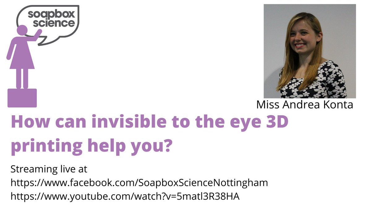 Curious about #3Dprinting?  Streaming now @AliceKonta for @SoapboxScience #Nottingham here  and  . #WomenInSTEM #WomenInScience