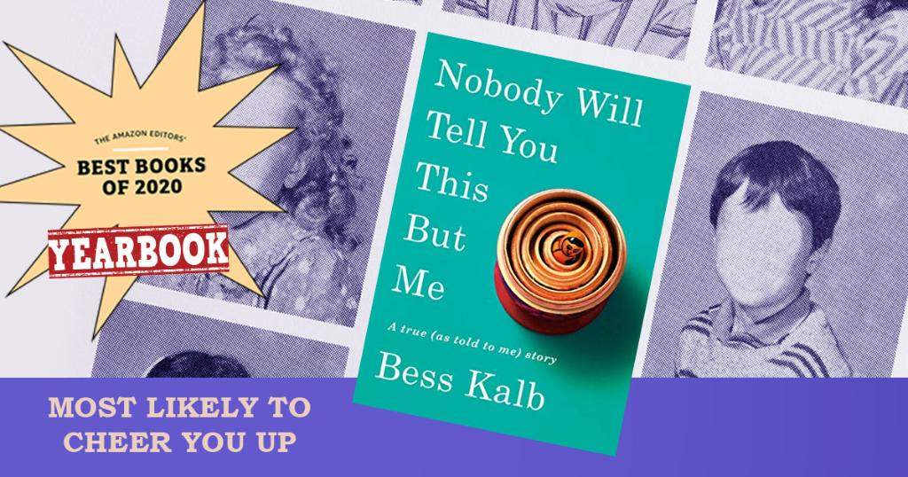Congrats to @bestbell and her book NOBODY WILL TELL YOU THIS BUT ME for being an Amazon Best Book of the Year! We also voted her memoir as the Most Likely to Cheer You Up.  Check out more of our yearbook picks like cutest couple and class clown here: