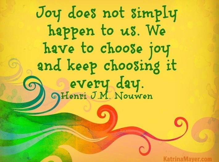 When you choose #joy, you see it everywhere, in everything. #ChooseJoy #Joy #JoyToTheWorld #Advent #AdventJoy #JoyfulJoyfulWeAdoreThee