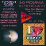 Image for the Tweet beginning: 340 Programa Topdisco Radio -