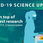 Image for the Tweet beginning: 🧪 COVID-19 Science Update:  Read the