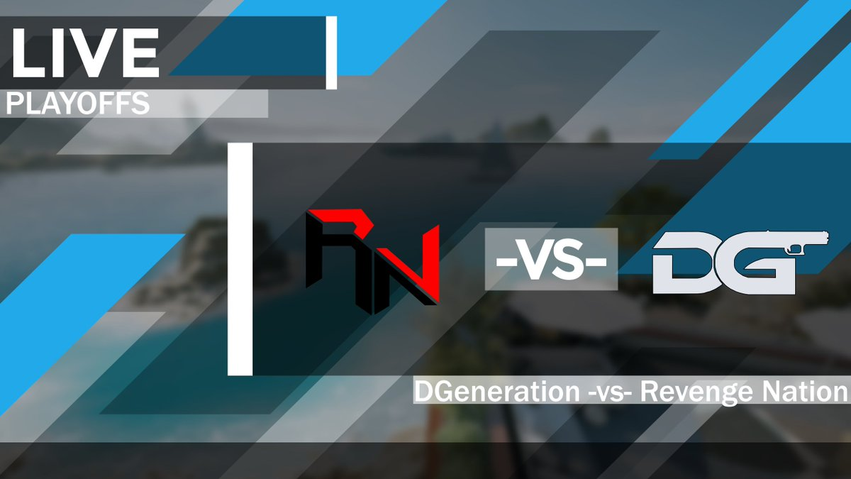 ESASiege - We have @Team_dGen -vs- @RvnGNation