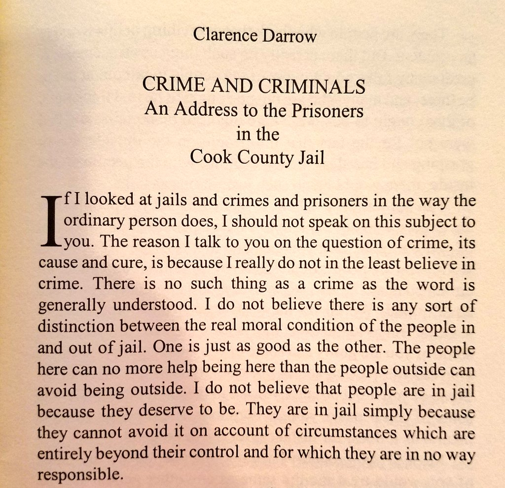 Clarence Darrow to all you police & prison preservationists in nineteen oh f*cking twoooo
