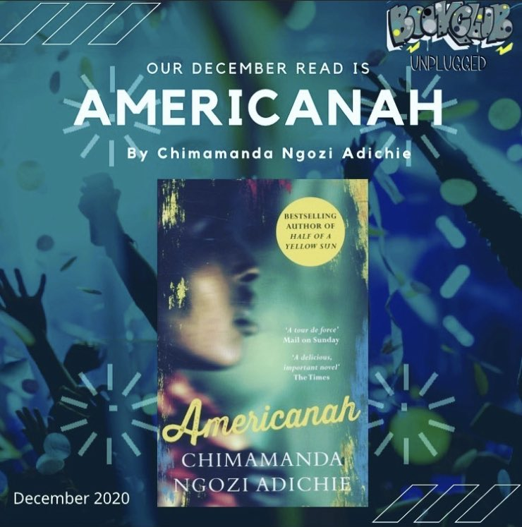 Our December read has been announced!!! Americanah by Chimamanda Ngazi Adichie We've heard nothing but great things. Hope you enjoy reading along with us. #readers #amstory #fiction #woman #black #book #club #readerscommunity #amreading #amreadingfiction #RT