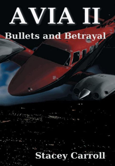 """AVIA II: Bullets and Betrayal  Greg Locke is the detective who thinks he can put away both Avia and Benton in the next book in the series Avia II Bullets and Betrayal.   #BN #paperback #fiction #heist #crime   AVIA II: Bullets and Betrayal