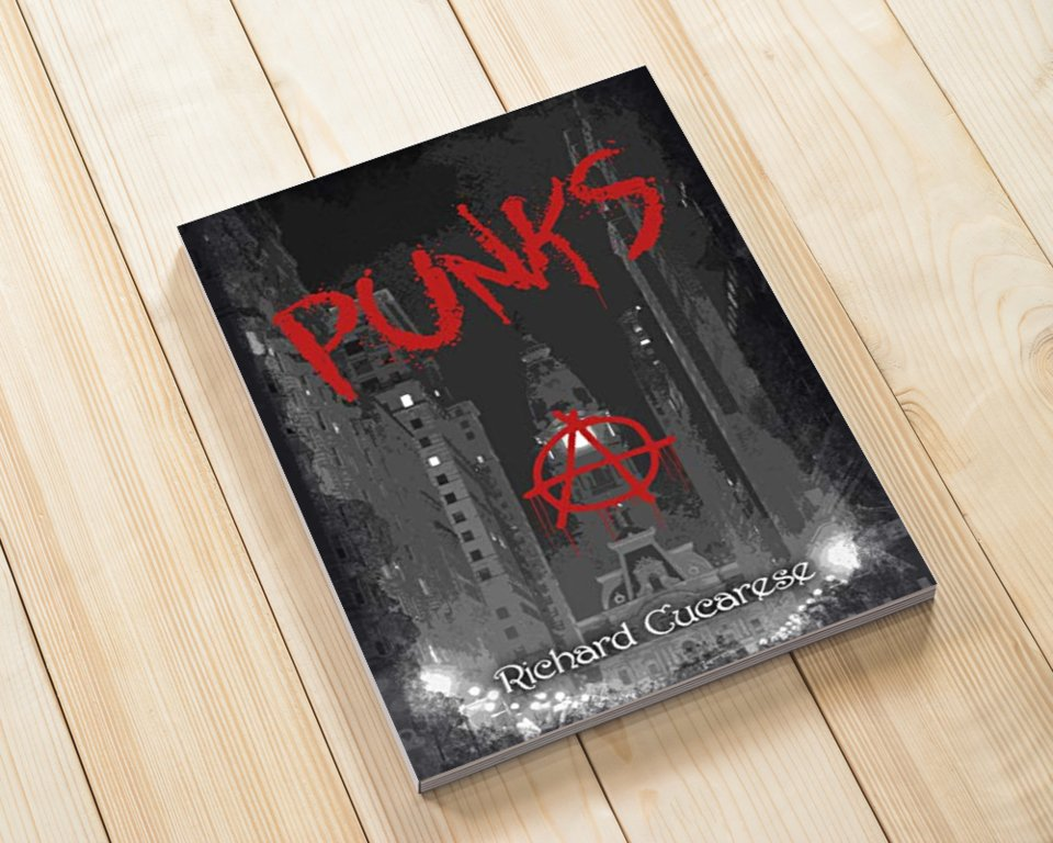 "You will most definitely enjoy this #book! Order ""PUNKS"" now. #mustread #fiction #literature #ebooks #RichardCucarese  @stlwrkr4889 available at Amazon -->"