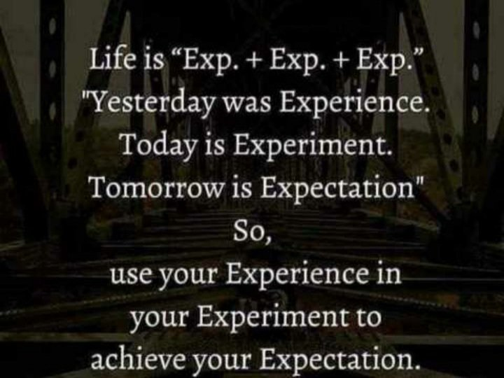 #life #experiences #belief #time #feeling #lifestyle #LifeLessons #achieve #GoodDay