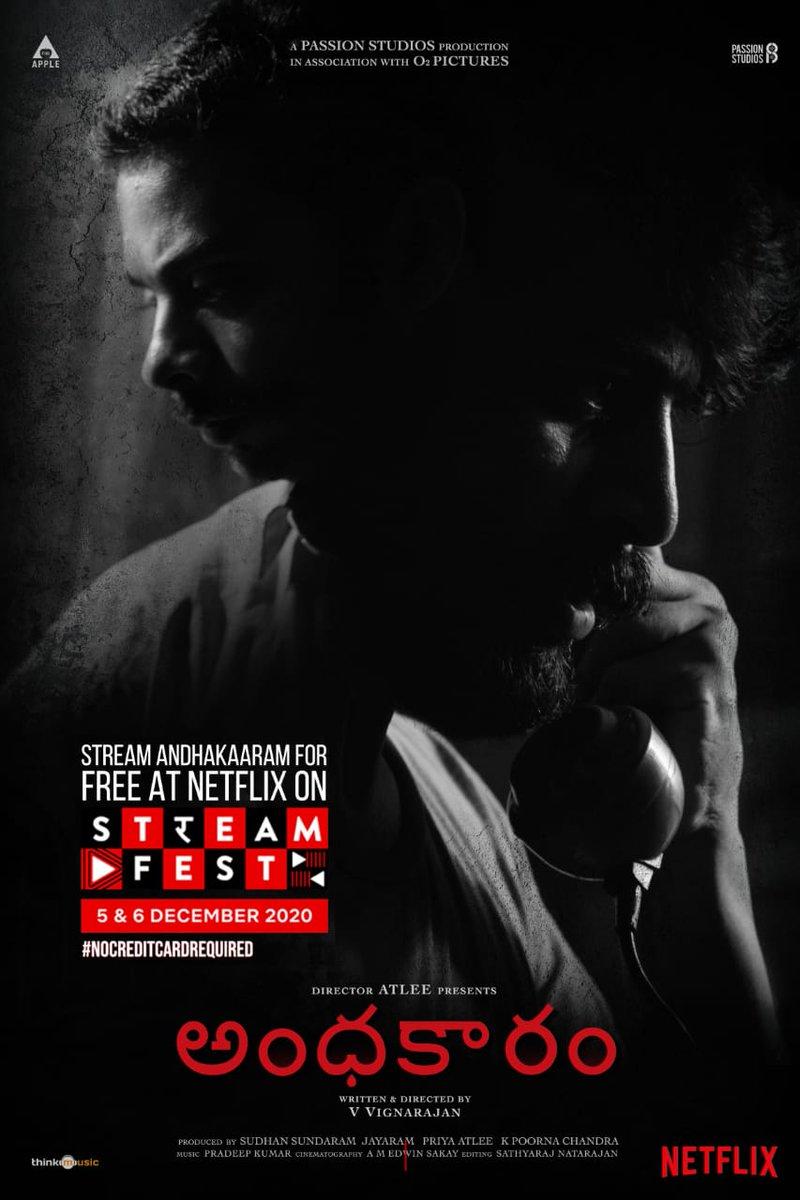 On December 5 & 6, Netflix is streaming for free.   No Debit or Credit card details required   Binge watch #Andhakaaram on @NetflixIndia for free during this weekend.  @Atlee_dir @aforapple_offcl @PassionStudios_ @priyaatlee @Sudhans2017 @vvignarajan @iam_arjundas  #PradeepKumar